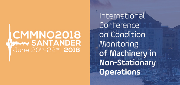 2018 CMMNO, Conference on COndition Monitoring of Machinery in Non-Stationary Operations