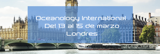 Estaremos presentes en Oi - Oceanology International Londres
