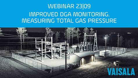 Webinar: Improved DGA Monitoring | Measuring Total Gas Pressure