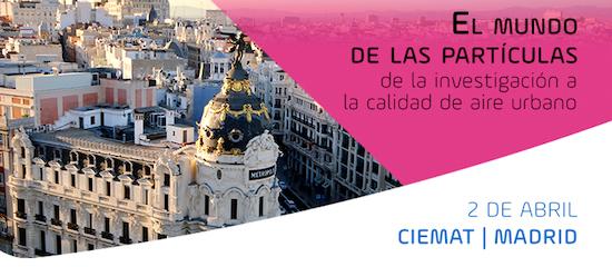 El mundo de las partículas: de la investigación a la calidad de aire urbano en CIEMAT Madrid.