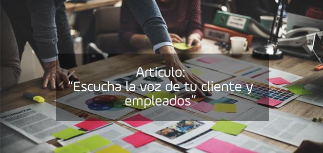 Artículo: Escucha la voz de tus clientes y empleados