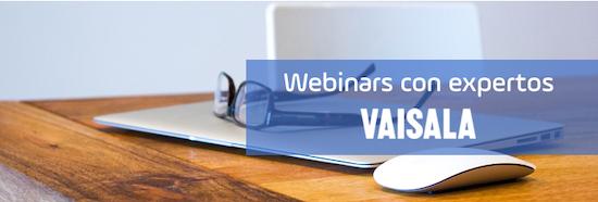 Webinars con expertos de Vaisala