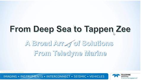 Teledyne From Deep Sea