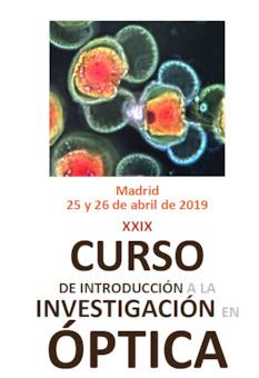 XXIX Curso de Introducción a la Investigación en Óptica
