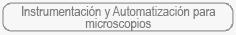Instrumentación y Automatización para microscopios