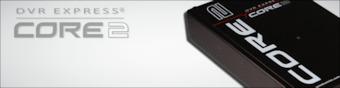 DVR Express Core2