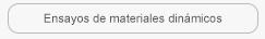 Ensayos materiales dinamicos