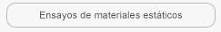 Ensayos materiales estaticos