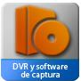 DVR y software de captura