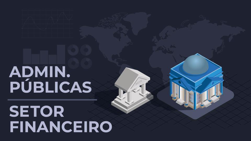 Administrações públicas e setor financeiro